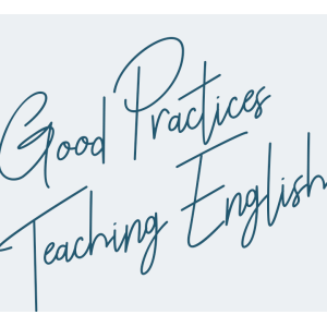 Good Practices Teaching English