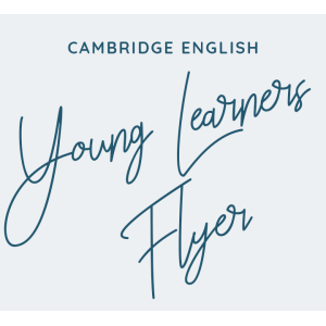 Cambridge English: Young Learners FLYER