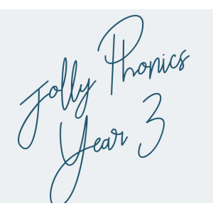 Jolly Phonics Year 3