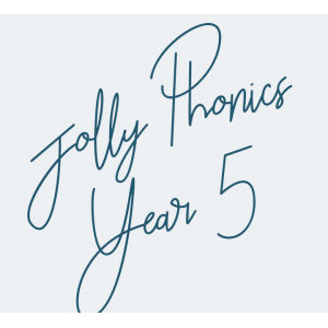 Jolly Phonics Year 5