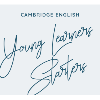Cambridge English: Young Learners STARTERS